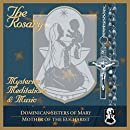 The Rosary- Mysteries, Meditations & Music