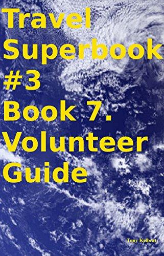 Travel Superbook #3 Book 7. Volunteer Guide Pdf