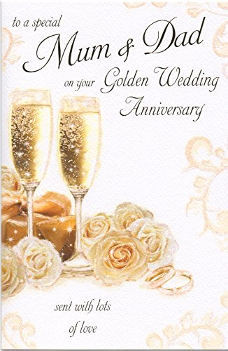 To a special mum and dad on your 50th golden wedding anniversary to a special mum and dad on your 50th golden wedding anniversary large greeting card gr033 m4hsunfo