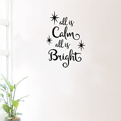 Amazon Com Aaznb Wall Sticker Decor All Is Calm All Is Bright