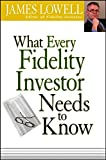 What Every Fidelity Investor Needs to Know