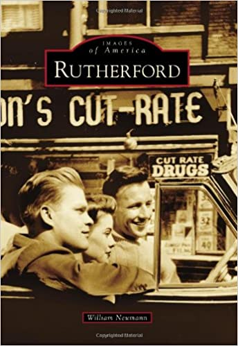 Rutherford (Images of America (Arcadia Publishing))