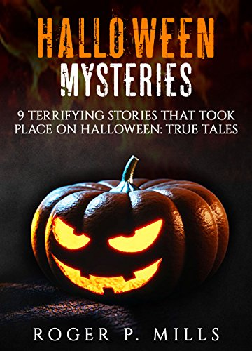 halloween mysteries 9 terrifying stories that took place on halloween true tales scary