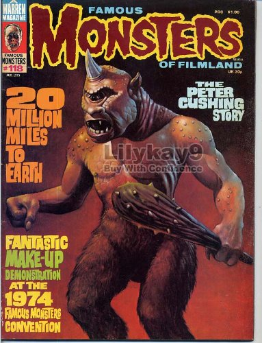 Famous Monsters of Filmland 118 - 20 MILLION MILES TO EARTH Make-up Master Verne Langdon PETER CUSHING Ray Harryhausen August 1975 C