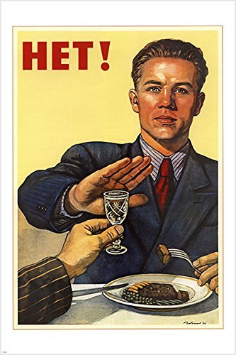Russian Propaganda Poster - vintage soviet poster HET OR NO TO DRINKING political sobriety 24X36 RARE