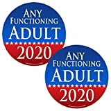 2 Pack ROUND Any Functioning Adult 2020 2 Pack Stickers - #FS683 LAMINATED Political Funny Bumper Car Truck Window Election Vinyl Decal USA