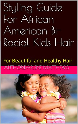 Styling Guide African American Bi Racial ebook product image