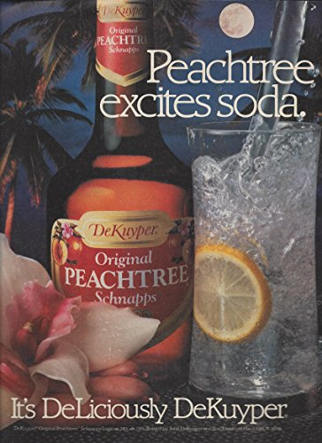Peachtree Schnapps (MAGAZINE ADVERTISEMENT For 1990 Dekuyper Peachtree Schnapps Excites Soda)