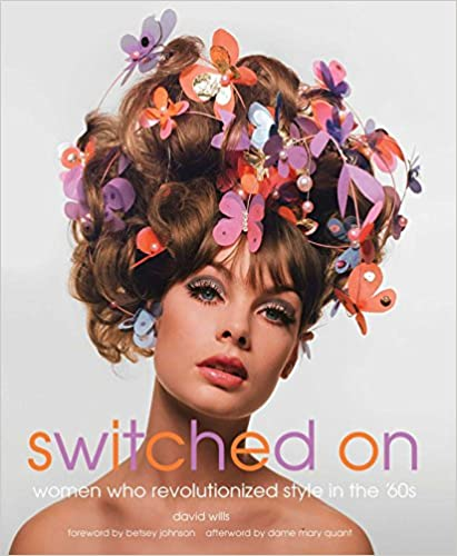 1960s Fashion History Books | Clothing, Trends, Makeup Switched On: Women Who Revolutionized Style in the 60s  AT vintagedancer.com