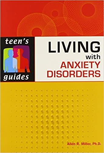 Mental health popular ebooks downloads page 5 free ebook living with anxiety disorders teens guides paper by allen r fandeluxe Epub