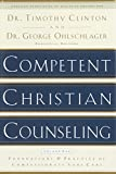 img - for Competent Christian Counseling, Volume One: Foundations and Practice of Compassionate Soul Care book / textbook / text book