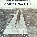 Alf Newman: Airport Original Soundtrack [SOUNDTRACK] (1993-07-06)