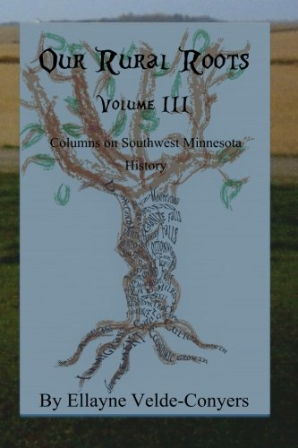 Our Rural Roots III (vol. 3) (Volume 3) PDF