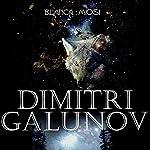 Dimitri Galunov [Spanish Edition] | Blanca Miosi