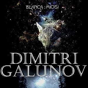 Dimitri Galunov [Spanish Edition] Audiobook