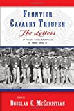 Frontier Cavalry Trooper: The Letters of Private Eddie Matthews, 1869-1874, Eddie Matthews, 082635226X