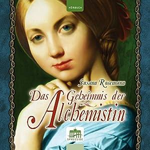Das Geheimnis der Alchemistin Hörbuch
