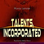Talents, Incorporated | Murray Leinster