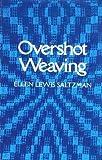 Overshot Weaving, Ellen Lewis Saltzman, 0442213719