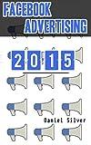 Facebook Advertising: Facebook Marketing in 2015
