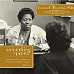 Something to Prove: A Daughter's Journey to Fulfill a Father's Legacy | Yvonne S. Thornton