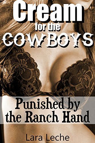Cream for the Cowboys 2: Punished by the Ranch Hand for sale  Delivered anywhere in USA