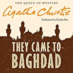 They Came to Baghdad | Agatha Christie