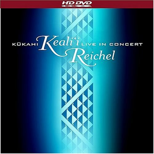 Keali'i Reichel: Kukahi - Live In Concert [HD DVD] by Punahele Productions