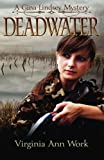 Deadwater: A Gina Lindsey Mystery (Volume 2)