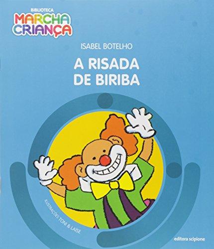A Risada de Biriba - Coleção Biblioteca Marcha Criança
