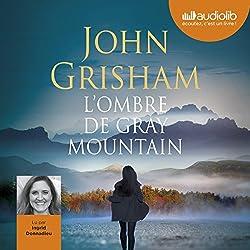 L'Ombre de Gray Mountain