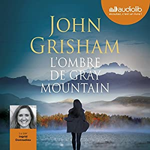 L'Ombre de Gray Mountain | Livre audio