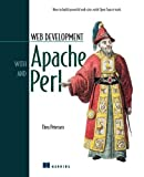 Web Development with Apache and Perl by Theo Peterson (2002-05-02)