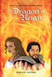 The Dragon's Reign, Rebekah Arthur, 1469188074
