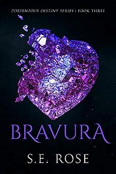 Bravura by SE Rose