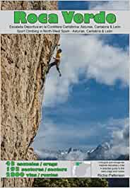 Roca Verde: Sport Climbing in North-West Spain - Asturias ...