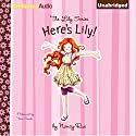 Here's Lily: The Lily Series, Book 1 Audiobook by Nancy Rue Narrated by Tara Sands
