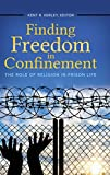 What is the nature and impact of faith and religion in prison? This book summarizes contemporary and cutting-edge research on religion in correctional contexts, enabling a scientific understanding of how prisoners use faith in their ev...