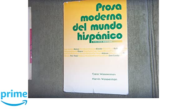 Amazon prosa moderna del mundo hispanico spanish edition amazon prosa moderna del mundo hispanico spanish edition 9781567654561 wasserman books fandeluxe Image collections