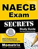 NAECB Exam Secrets Study Guide: NAECB Test Review for the National Asthma Educator Certification Board Examination