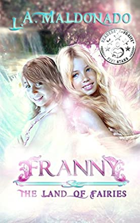 Franny and The Land Of Fairies