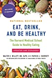 Eat, Drink, and Be Healthy: The Harvard Medical