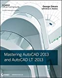 img - for Mastering AutoCAD 2013 and AutoCAD LT 2013 by George Omura (2012-06-05) book / textbook / text book
