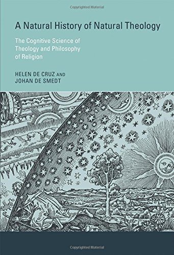 By Helen De Cruz A Natural History of Natural Theology: The Cognitive Science of Theology and Philosophy of Religion [Hardcover] pdf epub