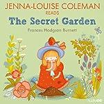 Jenna-Louise Coleman reads The Secret Garden (Famous Fiction) | Frances Hodgson Burnett