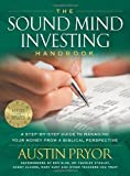 The Sound Mind Investing Handbook - A Step-By-Step Guide To Managing Your Money From A Biblical Perspective 5th Ed
