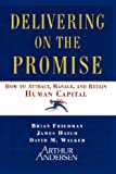 Delivering on the Promise, Brian Friedman and James A. Hatch, 1416573577