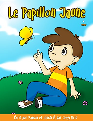 Le Papillon jaune: Une histoire pour aider les enfants à faire face à la perte d'un parent (Balance t. 3) (French Edition)