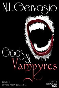Gods & Vampyres (The Prophecy series Book 2) by [Gervasio, NL]
