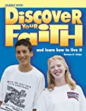 img - for Discover Your Faith Youth Student Book: And Learn How to Live It book / textbook / text book